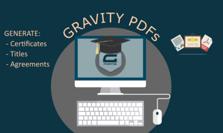 Generate Certs, Titles, Agreements, & More Using Gravity Forms